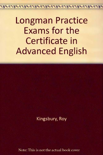 9780582018075: Longman Practice Exams for the Certificate in Advanced English