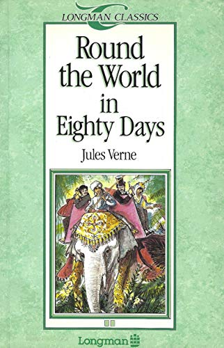 9780582018174: Round the World in Eighty Days (Longman Classics, Stage 2)