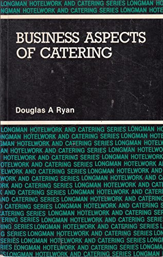 9780582018525: Business Aspects of Catering (Longman Hotelwork & Catering)