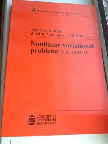 Nonlinear Variational Problems (Pitman Research Notes in: Narubi, A Murthy,