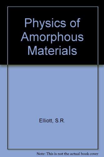 9780582018747: Physics of Amorphous Materials