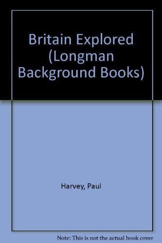 9780582018938: Britain Explored (Background Books)