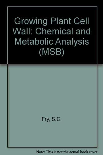 9780582018976: Growing Plant Cell Wall: Chemical and Metabolic Analysis (MSB)