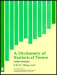A Dictionary of Statistical Terms 5th.edition.: Marriott, F.H.C.