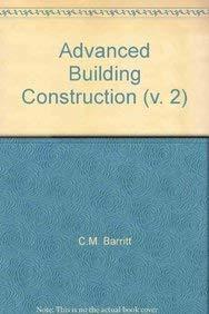 9780582019706: Advanced Building Construction (v. 2)