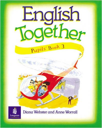 9780582020672: English Together Pupil's Book 3 (Bk. 3)