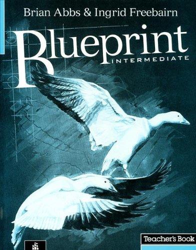 Blueprint intermediate teachers book de brian abbs iberlibro malvernweather Gallery