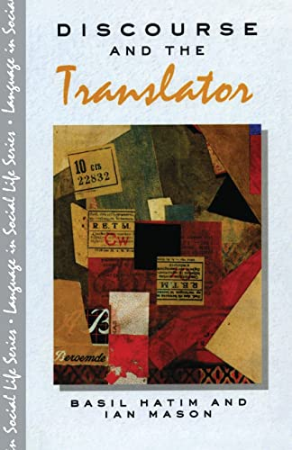 9780582021907: Discourse and the Translator (Language In Social Life)