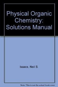 9780582022355: Physical Organic Chemistry: Solutions Manual