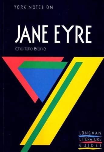"York Notes on Charlotte Bronte's ""Jane Eyre"": A.N. Jeffares, S."