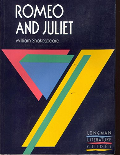 "York Notes on William Shakespeare's ""Romeo and Juliet"" (Longman Literature Guides) (0582023025) by N. H. Keeble"