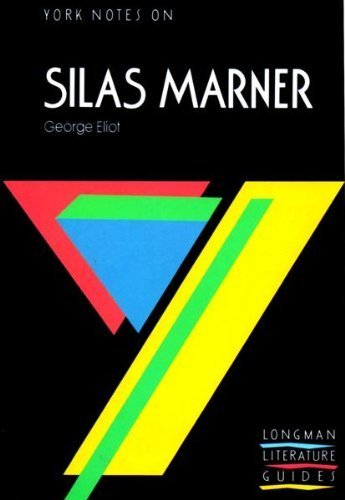 "York Notes on George Eliot's ""Silas Marner"" (Longman Literature Guides) (0582023076) by Andrew Rutherford"