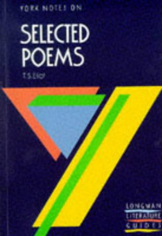 9780582023109: T.S.Eliot: Selected Poems (York Notes)