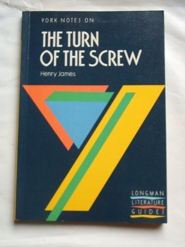 Notes on the Turn of the Screw (YN) (0582023157) by Jeffares, A.Norman; Bushrui, Suheil Badi; James, H