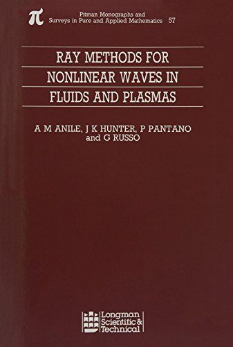 Ray Methods for Nonlinear Waves in Fluids: Marcelo Anile; P