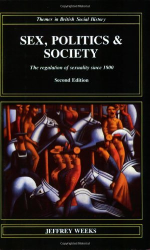 9780582023833: Sex, Politics, and Society: The Regulation of Sexuality Since 1800 (Themes in British Social History)