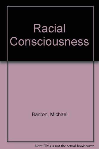 9780582023857: Racial Consciousness