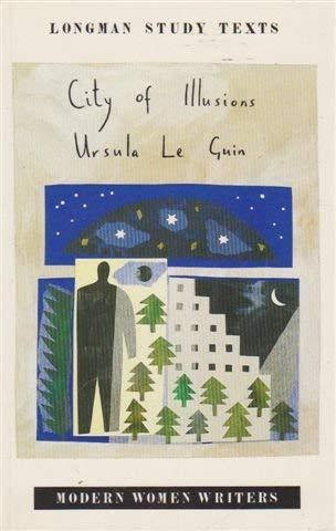 9780582025165: City of Illusions (Modern Women Writers)