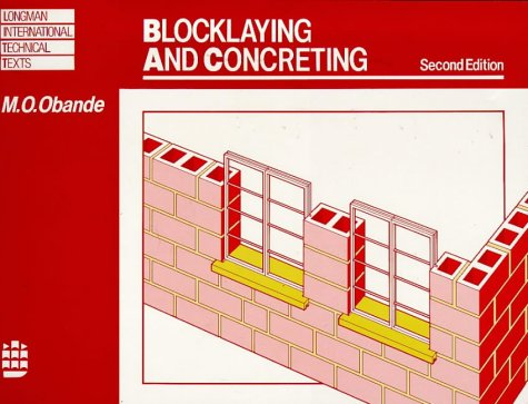 9780582025417: Block Laying and Concreting (Longman International Technical Texts)