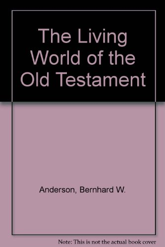 9780582025608: The Living World of the Old Testament