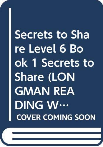 Secrets to Share: Bk. 1 (Longman Reading World) (0582026164) by Body, Wendy; Edwards, P.
