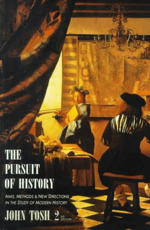 9780582026346: The Pursuit of History: Aims, Methods, and New Directions in the Study of Modern History