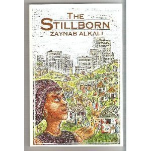 The Stillborn (Longman African Classics): Zaynab Alkali
