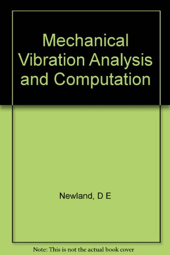 9780582027442: Mechanical Vibration Analysis and Computation