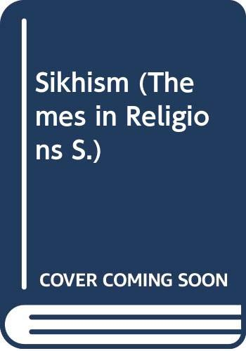 9780582029668: Sikhism (Themes in Religions)
