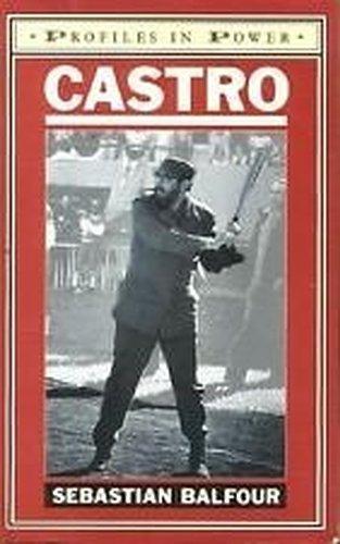 Castro (Profiles in Power): Sebastian Balfour