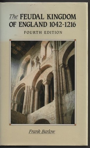 9780582030817: Feudal Kingdom of England 1042-1216 (A History of England)