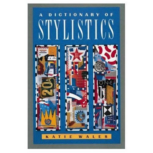 9780582031395: A Dictionary of Stylistics