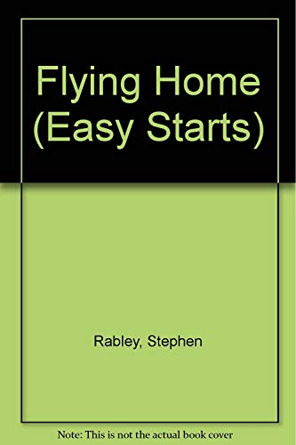 9780582031517: FLYING HOME EASY STARTS