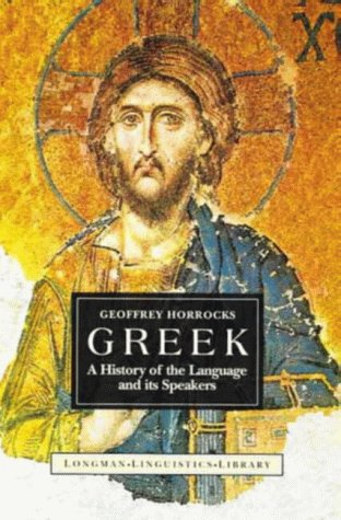 9780582031913: Greek: A History of the Language and Its Speakers (Longman Linguistics Library)