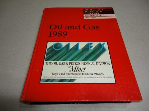 9780582031944: Oil and Gas International Year Book 1989 (Financial Times Series)