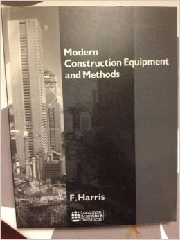 Modern Construction Equipment and Methods