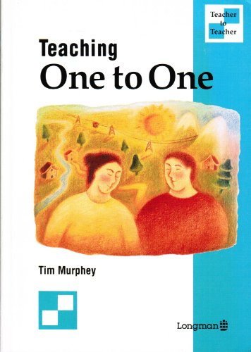 9780582032729: Teaching One on One: A Language Teacher's Guide to Private Lessons : Principles, Case Histories, and Practical Tips (Teacher to Teacher)