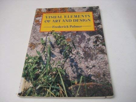 9780582033351: Visual Elements of Art and Design