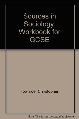 9780582033375: Sources in Sociology: Workbook for GCSE