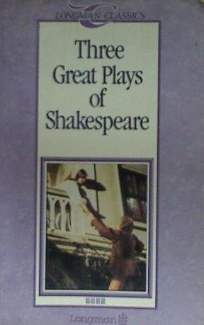 9780582035867: Three Great Plays of Shakespeare (Longman Classics)