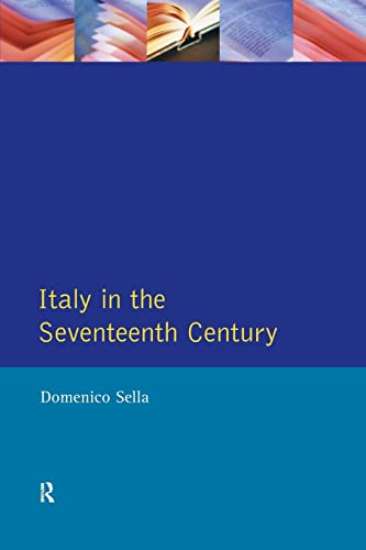 9780582035959: Italy in the Seventeenth Century (Longman History of Italy)
