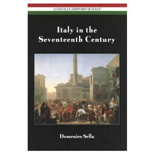 9780582035980: Italy in the Seventeenth Century (Longman History of Italy)