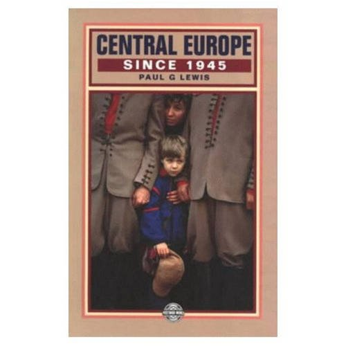 9780582036093: Central Europe Since 1945