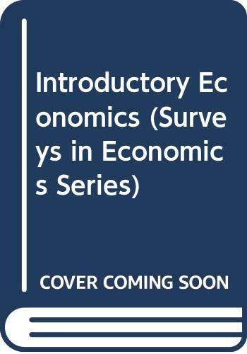 Introductory Economics (Surveys in Economics Series): Stanlake, G. F.