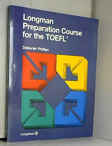 9780582037472: Longman Preparation Course for the Toefl