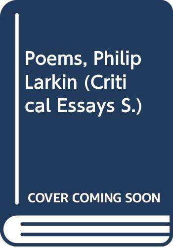 9780582038103: Poems, Philip Larkin (Critical Essays)