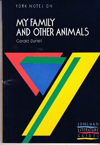 9780582038264: MY FAMILY & OTHER ANIMALS: Notes (York Notes)