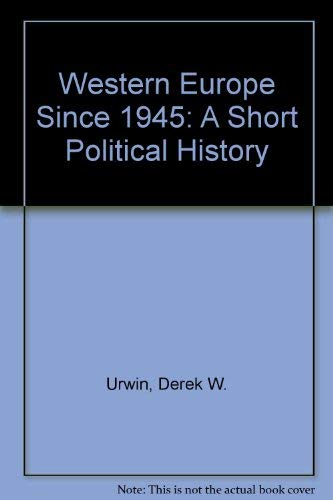 9780582039391: Western Europe Since 1945: A Political History