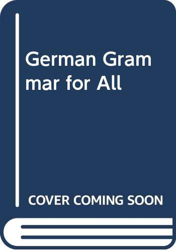 9780582040069: German Grammar for All