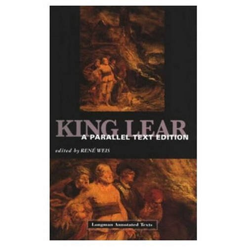9780582040533: King Lear: A Parallel Text Edition (Longman Annotated Texts)